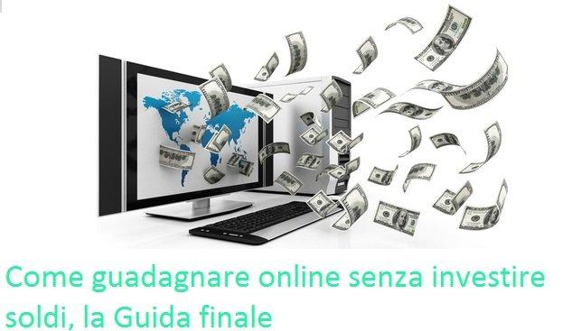 guadagnare online senza investire gratis