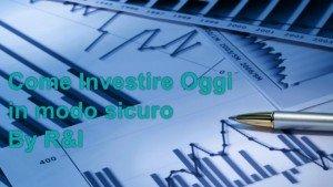 Come investire oggi