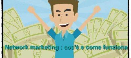 Network marketing cos'è