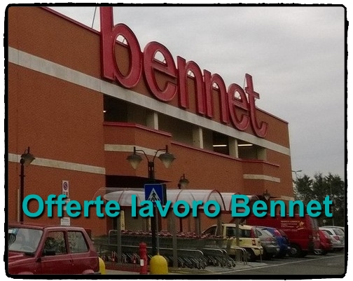 Bennet offerte di lavoro