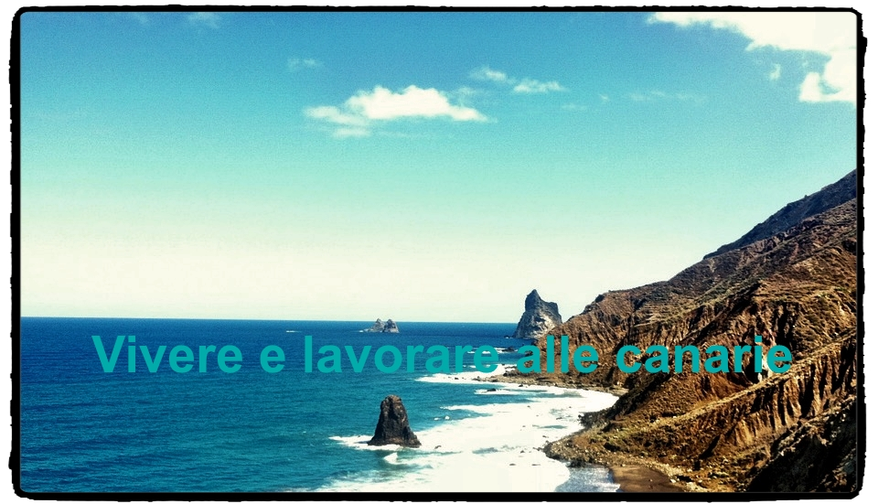 Vivere alle canarie